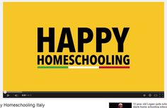 HAPPY HOMESCHOOLING ITALY http://www.youtube.com/watch?v=88F78wHxOVY