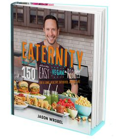 Cookbook Review - Eaternity by Jason Wrobel