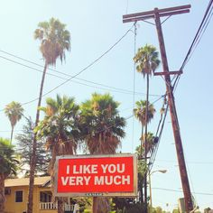 I Like You Very Much Billboard - Silver Lake
