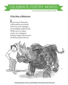 """""""If You Were a Rhinoceros"""" is a poem featured in Jack Prelutsky's 2008 collection, 'My Dog May Be a Genius. Silly Poems, Kids Poems, Jack Prelutsky Poems, Poetry Books For Kids, Poetry Activities, Poetry Lessons, Friend Poems, National Poetry Month, Preschool Songs"""