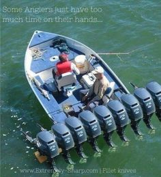 Some anglers just have too much time on their hands quote