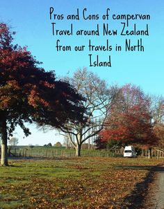 Pros and Cons and knowing how best to plan campervan travels around New Zealand. Read about our experience of doing it for family of four around North Island.