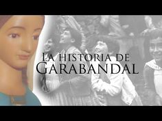 The Story of Garabandal (Complete Version) Religion Catolica, Praying The Rosary, Blessed Mother, Our Lady, How To Lose Weight Fast, Christianity, Youtube, Catholic, Songs