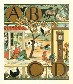 ABCD, illustration by Walter Crane from 'The Song of Sixpence Picture Book'. Originally published in 1909. Illustration contains various people from nursery rhymes. http://www.amazon.co.uk/gp/product/1444699733/ref=as_li_tl?ie=UTF8&camp=1634&creative=6738&creativeASIN=1444699733&linkCode=as2&tag=reaboo-21&linkId=N2OLRZFXFE4MA2HZ