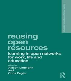 Buy Reusing Open Resources: Learning in Open Networks for Work, Life and Education by Allison Littlejohn, Chris Pegler and Read this Book on Kobo's Free Apps. Discover Kobo's Vast Collection of Ebooks and Audiobooks Today - Over 4 Million Titles! Reuse, Free Apps, Audiobooks, Ebooks, This Book, Teaching, Education, Life, Google
