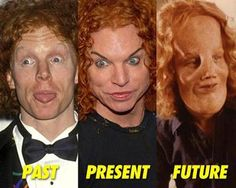 fuckin carrot top..   what a creeper