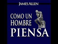 Audiolibro | Como un hombre piensa asi es su vida | James Allen