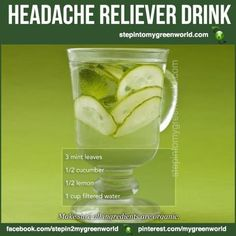 "☛ A great ""HEADACHE RELIEVER"" drink!  FOR ALL THE DETAILS:  http://www.stepintomygreenworld.com/helathyliving/headache-reliever-drink/  ✒ Share 