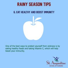 EAT HEALTHY AND BOOST IMMUNITY One of the best ways to protect yourself from sickness is by eating healthy foods and taking Vitamin C, which will help boost your immunity.