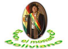 El tribunal lo habilita para nuevamente presentarse, y entonces se transforma la república en otra cosa, algo que indica como a... Evo, el monarca boliviano