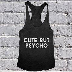 Cute but psycho Tank top yoga racerback funny slogan