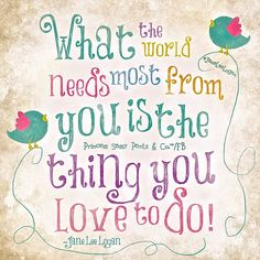 What the world need most from you is the .... Jane Lee Logan Princess Sassy Pants & Co. on FB