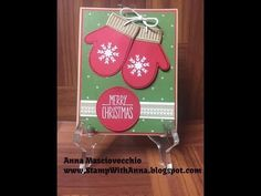 Stampin Up, Stamp with Anna, Smitten Mittens, Christmas, Winter, Holiday, Snow, Mittens, Heat Embossing