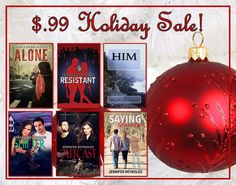 $.99 Holiday Sale. All my ebooks are $.99 between now and January 1, 2017. Shifter http://www.amazon.com/dp/B00M8HLU2U Outcast http://www.amazon.com/Outcast-Supernaturals-Book-Jennifer-Reynolds-ebook/dp/B01EXTEI4W Resistant http://www.amazon.com/Resistant-Jennifer-Reynolds-ebook/dp/B014TAMTA0 ALONE http://www.amazon.com/dp/B00ILYCZD2 Saying Goodbye http://www.amazon.com/dp/B0197C17D0 HIM http://www.amazon.com/dp/B00TM5IOKW
