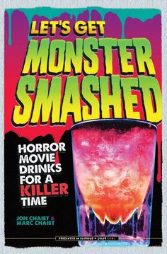 Get 'Monster Smashed' with These Horror Movie-Themed Cocktails - Chowhound