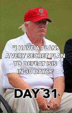 He's gonna get right on it as soon as he's through pissin on the American people. I mean come on now… a fella can only do so much between rounds of golf.