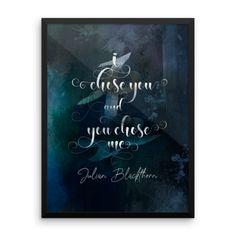 I chose you and you chose me. Julian Blackthorn Book Boyfriend Art Print