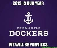 2013 is our year - we will be premiers - Fremantle Dockers Aussie Memes, My Life, Sport, Football, Club, Google Search, Nails, Boys, Soccer
