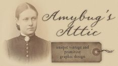Amybug's Attic, unique vintage and primitive graphic design ~ www.amybug.com ~ eBay auction templates, Facebook and Etsy banners, picture trail templates, blog templates, website graphics, and more! Designs for all seasons,  including fall / autumn, halloween, thanksgiving, winter, Christmas, Valentine's day,  spring / summer, patriotic / Americana, Easter, St. Patrick's day, and of course, designs for everyday :)