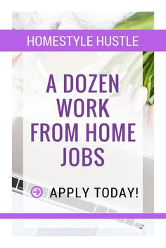 Find a way to making money from home with this list of work from home jobs! Apply today!
