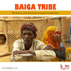 We, at Jai Baghesur, are here with an initiative to uplift the indigenous #BaigaTribe.