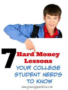 7 Hard Money Lessons Your College Student Needs to Know | Growing up Madison