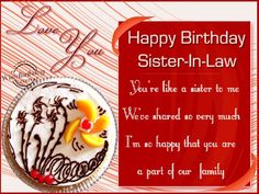 You Are A Part Of Our Family,Sister-in-law..Happy Birthday...