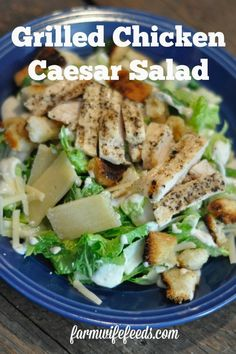 Grilled Chicken Caesar Salad from Farmwife Feeds is a super easy full meal to put on the table quickly. #caesar #salad ##chicken