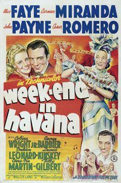 """Week-End in Havana"" (1941). COUNTRY: United States. DIRECTOR: Walter Lang. (B&W). CAST: Alice Faye, Carmen Miranda, John Payne, Cesar Romero, Cobina Wright, George Barbier"