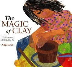 The Magic of Clay by Adalucia. explains clay processes for students. Clay Projects For Kids, Art Projects, Project Ideas, Art Books For Kids, Art For Kids, Art Curriculum, Ceramics Projects, Art Lessons Elementary, Arts Ed