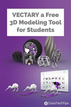 VECTARYlets students bring theirideas to life. It is a free 3D modeling tool used by designers of all levels to create, share and customize 3D models online. 3d printer, 3d printing, 3d design