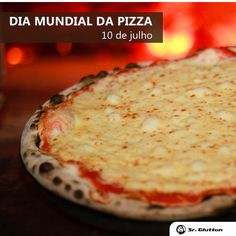 10.07 Dia Munidal da Pizza