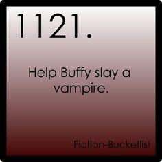 Fiction Bucket List - Slayage