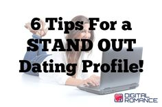 How to stand out online dating