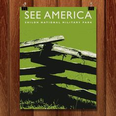 Shiloh National Military Park 1 by Darrell Stevens for See America by Creative Action Network - 1 National Park Posters, National Parks, Shiloh Battlefield, Battle Of Shiloh, Travel Posters, Art Projects, Military, Framed Prints, America