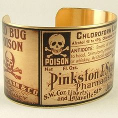 Steampunk Brass Cuff Bracelet with Poison and Deadly Labels. $40.00, via Etsy.