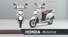 Honda Aviator Price, Colours, Images, Models, Mileage, Specifications. Honda Aviator price starts at Rs. 53,752 onwards. Honda Aviator is available in 5 colours, 66 kmpl of mileage*, 105 kg of weight, 82 kmph top speed. Honda Scooter Models, Honda Scooters, Scooter Images, Tubeless Tyre, Performance Engines, Image Model, Seat Storage, Headlight Bulbs