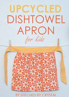 Learn how to make this cute Upcycled Dishtowel Apron for Kids