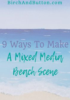9 WAYS TO MAKE A MIXED MEDIA BEACH SCENE by Stacey-This blog post builds on my previous post, How To Paint A Simple Beach Scene With Acrylics. I thought that, as well as painting a simple beach scene, it might be fun to add some mixed media elements to the painting.If you're creating an image that has lots of possibilities for adding different textures, why not add some mixed media elements? In this blog post, I'm sharing nine ways to turn an acrylic painting into a mixed media beach scene. Ocean Canvas, Beach Canvas, Ocean Art, Beach Art, Ocean Beach, Acrylic Painting Tips, Mixed Media Painting, Ocean Scenes, Beach Scenes