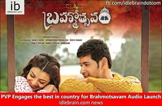 PVP Engages the best in country for Brahmotsavam Audio Launch http://idlebrain.com/news/today/pvpbrahmotsavam-thebest.html