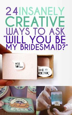 """24 Insanely Creative Ways To Ask """"Will You Be My Bridesmaid?"""""""