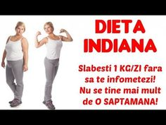 DIETA INDIANĂ: slăbești 1 kg/zi și scapi rapid de toxinele din organism Loose Weight, How To Lose Weight Fast, Indiana, Waist Workout, Weight Loss Tips, Frugal, Health And Beauty, Saving Money, Sports