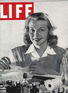 She is a model, no hair on the collar allowed, had to be pinned up. ALady Vintage Life magazine cover featuring a Red Cross nurse. History Of Nursing, Medical History, Red Cross Volunteer, Vintage Nurse, Vintage Medical, Life Cover, American Red Cross, Thinking Day, Women In History