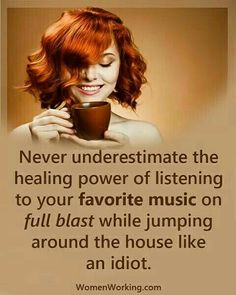 this would be me....the louder the better, and the dancing makes me feel energized....