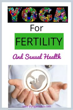 Yoga For Fertility And Sexual Health - yogarsutra
