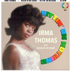 Hittin' on Nothing, Irma Thomas, 1963 Irma Thomas, Piece Of Music, Pretty Good, Good Music