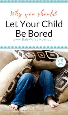 The benefits of boredom for children and why you should let your child be bored. Why being bored is good for your child. #boredom #parenting #summer #summerschedule #bored