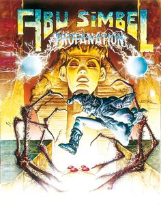 Abu Simbel Profanation (Dinamic / Gremlin - by Alfonso Azpiri Final Fantasy Vi, Commodore Amiga, Pc Engine, Los Angeles Restaurants, Old Games, Games Box, Retro Gamer, Video Game Art, Box Art