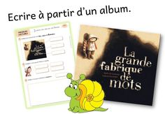 Travailler autour des mots à partir de l'album: La grande fabrique de mots - Caracolus French Teaching Resources, Teaching French, Teaching Tips, Album Jeunesse, Core French, French Immersion, French Teacher, French Lessons, New Teachers