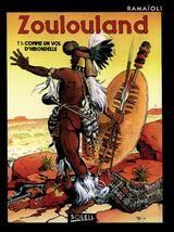 Zoulouland, tome 1 : Comme un vol d'hirondelle
